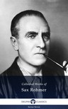 Rohmer Sax - Delphi Collected Works of Sax Rohmer (Illustrated) [eKönyv: epub,  mobi]