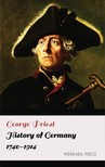 Priest George - History of Germany 1740-1914 [eKönyv: epub,  mobi]