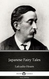 Delphi Classics Lafcadio Hearn, - Japanese Fairy Tales by Lafcadio Hearn (Illustrated) [eKönyv: epub, mobi]