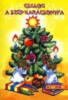 - Csillog a szép karácsonyfa - Kifestőkönyv