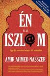 Amir Ahmed Nasszer - Én és az iszlám<!--span style='font-size:10px;'>(G)</span-->