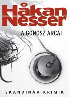 Hakan Nesser - A gonosz arcai [eKönyv: epub, mobi]