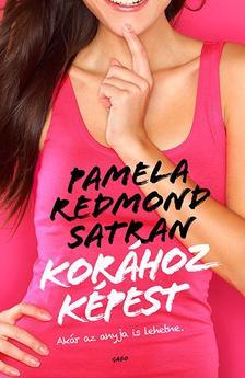 Pamela Redmond Satran - Korához képest