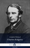 Kingsley Charles - Complete Works of Charles Kingsley (Illustrated) [eKönyv: epub,  mobi]