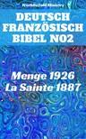 Hermann Menge, Jean Frederic Ostervald, Joern Andre Halseth, TruthBeTold Ministry - Deutsch Französisch Bibel No2 [eKönyv: epub,  mobi]