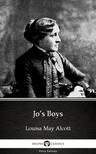 Delphi Classics Louisa May Alcott, - Jo's Boys by Louisa May Alcott (Illustrated) [eKönyv: epub, mobi]