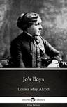 Louisa May Alcott - Jo's Boys by Louisa May Alcott (Illustrated) [eKönyv: epub,  mobi]