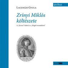 Laczházi Gyula - Zrínyi Miklós költészete