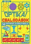 Rob Ives és Clive Gifford - Optikai csalódások<!--span style='font-size:10px;'>(G)</span-->
