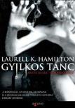 Hamilton, Laurell K. - GYILKOS TÁNC - ANITA BLAKE, VÁMPÍRVADÁSZ