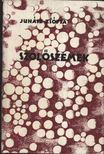 JUHÁSZ ZSÓFIA - Szőlőszemek [antikvár]
