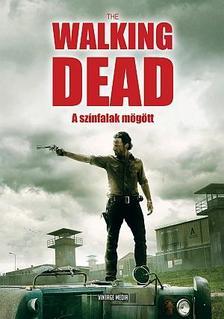 Olivia Blake - The Walking Dead - A színfalak mögött