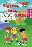 Lengyel Orsolya - Vigyázz, kész, sport!<!--span style='font-size:10px;'>(G)</span-->