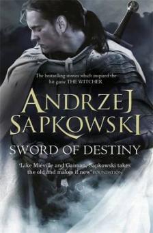Andrzej Sapkowski - SOWRD OF DESTINY
