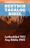 Joern Andre Halseth, Martin Luther, TruthBeTold Ministry - Deutsch Tagalog Bibel [eKönyv: epub,  mobi]