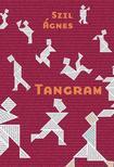 Szil Ágnes - Tangram<!--span style='font-size:10px;'>(G)</span-->