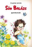 CSUKÁS ISTVÁN - Sün Balázs : gyerekversek<!--span style='font-size:10px;'>(G)</span-->