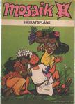 - Heiratsplane - Mosaik 1988/6 [antikvár]