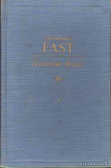 Fast, Howard - Freedom Road [antikvár]