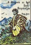 Nagy János - A Magvető az igét hinti Kárpátalján [antikvár]
