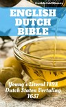 Gerson Bucerus, Herman Faukelius, Jakobus Rolandus, Joern Andre Halseth, Johannes Bogerman, Petrus Cornelisz, Robert Young, TruthBeTold Ministry, Willem Baudartius - English Dutch Bible [eKönyv: epub,  mobi]