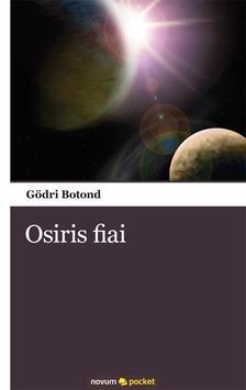 Gödri Botond - Osiris fiai