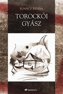 IGNÁCZ RÓZSA - Torockói gyász [eKönyv: epub, mobi]