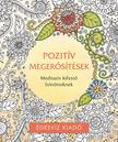 - Pozitív megerősítések színező - Meditatív kifestő felnőtteknek