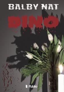 Nat Balby - Dino [eKönyv: epub, mobi]