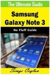 Ceylan Simge - Samsung Galaxy Note 3 Guide [eKönyv: epub,  mobi]