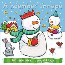 - Téli történetek: símogasd meg - A hóember ünnepe