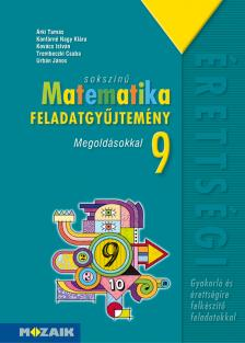 - MS-2321 SOKSZÍNŰ MATEMATIKA FGY. 9. MEGOLDÁSOKKAL