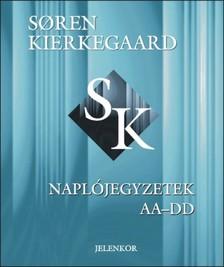 Sören Kierkegaard - Naplójegyzetek AA-DD [eKönyv: pdf]
