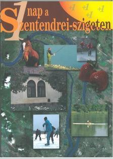 Kopasz János, Gaján Éva - Egy nap a Szentendrei-szigeten