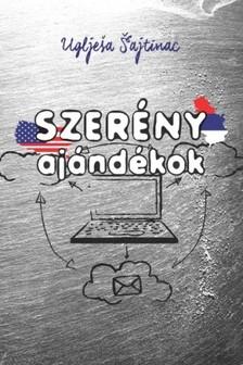 Uglješa Šajtinac - Szerény ajándékok [eKönyv: epub, mobi]