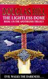 HILL, DOUGLAS - The Lightless Dome (Book1) [antikvár]