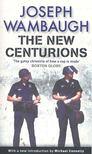 Wambaugh, Joseph - The New Centurions [antikvár]