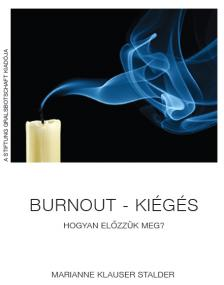 KLAUSER STADLER, MARIANNE - Burnout - kiégés