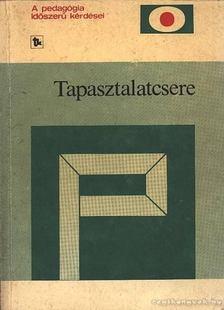 Balogh László, Tolnai Valéria - Tapasztalatcsere [antikvár]
