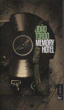 Joao Tordo - Memory Hotel