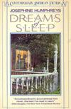 HUMPHREYS, JOSEPHINE - Dreams of Sleep [antikvár]