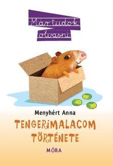 Menyhért Anna - Tengerimalacom története