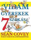 Sean Covey - A vidám gyerekek 7 szokása<!--span style='font-size:10px;'>(G)</span-->