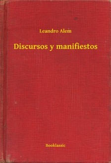 Alem Leandro - Discursos y manifiestos [eKönyv: epub, mobi]