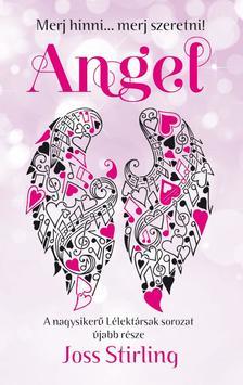 Lélektársak - Angel - Merj hinni... merj szeretni! #