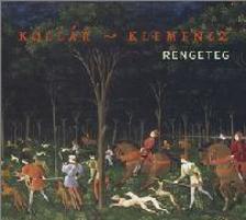 Kollár-Klemecz László - Rengeteg - CD