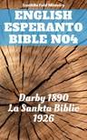 Joern Andre Halseth, John Nelson Darby, Ludwik Lazar Zamenhof, TruthBeTold Ministry - English Esperanto Bible No4 [eKönyv: epub,  mobi]