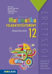ÁRKI-KONFÁRNÉ - MS-2325 SOKSZÍNŰ MATEMATIKA FGY. 12. MEGOLDÁSOKKAL