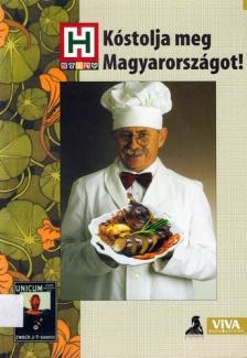 Kurunczi Margit - Kóstolja meg Magyarországot!