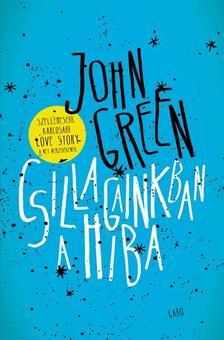 Green, John - Csillagainkban a hiba - puha borítós